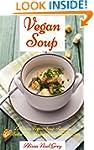 Vegan Soup: Delicious Vegan Soup Reci...
