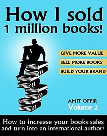 Amazon.com: Sell Books - How I sold 1 million books! Best