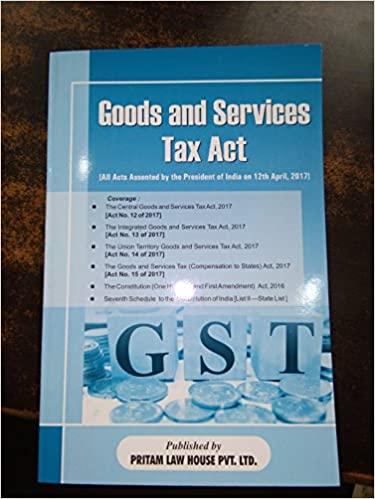 Goods and Service Tax Act ( All Acts Assented by President of India