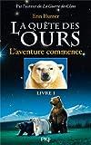 La quête des Ours : L\'aventure commence, tome 1 par Erin Hunter