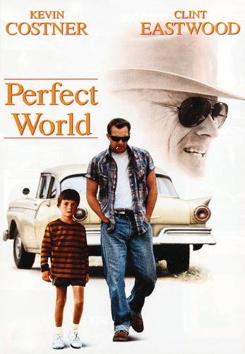 Perfect World: Kevin Costner, Clint Eastwood, Laura Dern