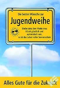 Karte Jugendweihe Motiv Ortsschild Himmel Spruch