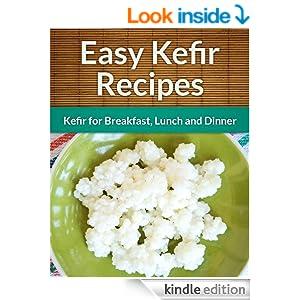 FREE Kefir Recipes: Kefir for.