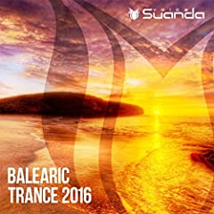 Balearic Trance 2016 - Various artists jetzt als MP3 in
