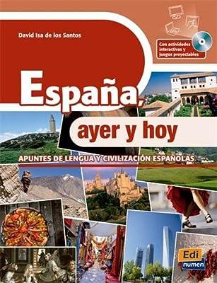 Espa�a, ayer y hoy + CD-ROM (Cultura Y Civilizacion + CD), Isa de los Santos, Da