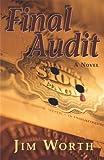 Final Audit (A Mystery)