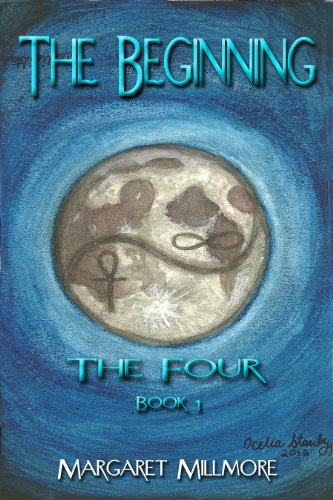 Book: The Beginning (The Four Series) by Margaret Millmore