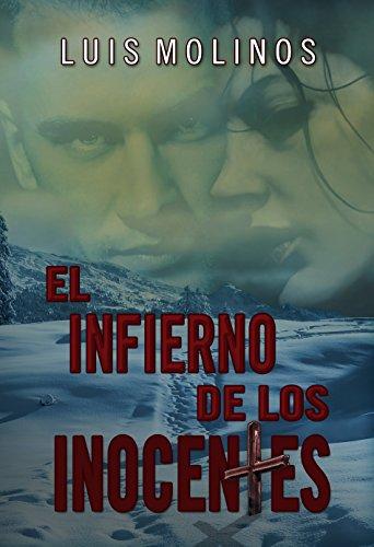 EL INFIERNO DE LOS INOCENTES (Spanish Edition)