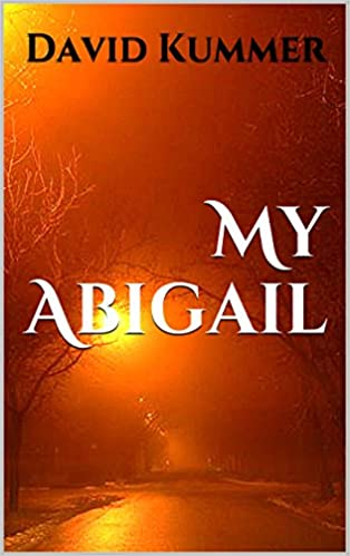 My Abigail by David Kummer