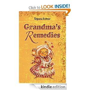FREE Home Remedies: Grandmas R...