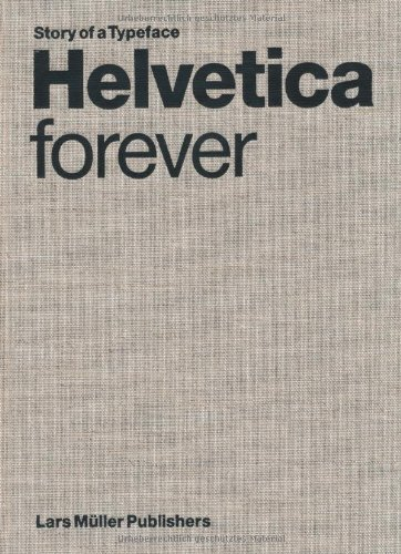 Helvetica+Forever%3A+Story+of+a+Typeface