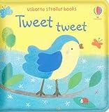 Tweet Tweet Stroller Books