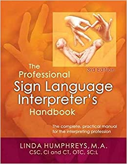 SIGN LANGUAGE / INTERPRETER TRAINING PROGRAMS