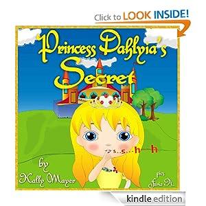 FREE Princess Dahlyia`s Secret...