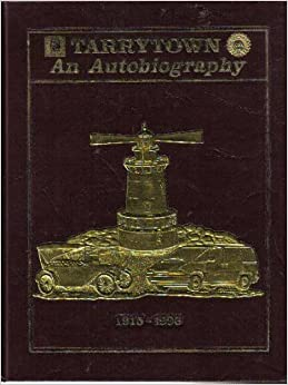 GM Tarrytown: an autobiography; a history of the North