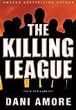 The Killing League