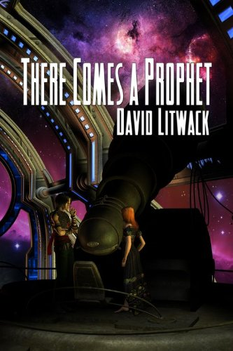 Book: There Comes A Prophet by David Litwack
