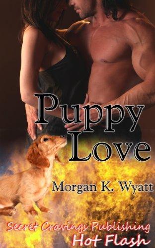 Book: Puppy Love by Morgan K. Wyatt