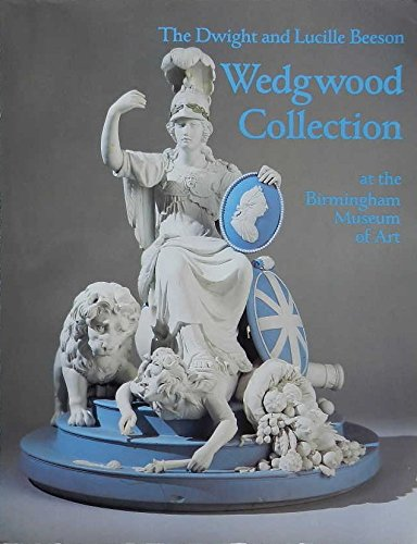 The Dwight and Lucille Beeson Wedgwood Collection by Adams, Elizabeth Bryding