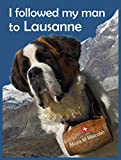 I followed my man to Lausanne: moving to Switzerland - ebook