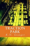 Traction Park: An Out-Loud Text Adventure Game