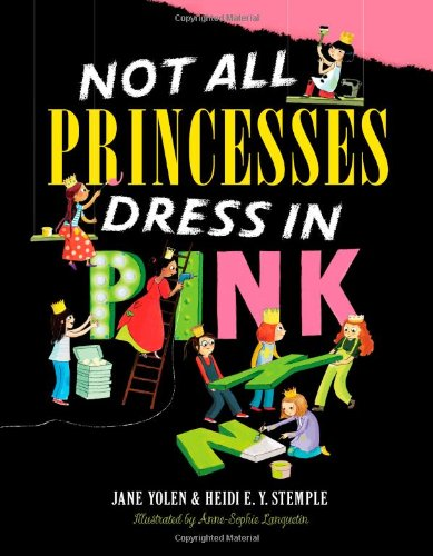 Not All Princesses Wear Pink