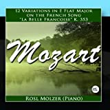 Variations on 'La belle Françoise', in E-flat major (12) K.353 Mozart