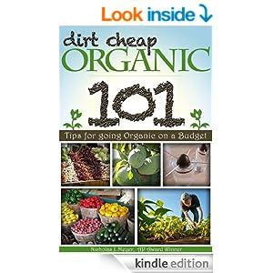 FREE Dirt Cheap Organic: 101 T...
