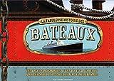 La fabuleuse histoire des bateaux par Brian Lavery
