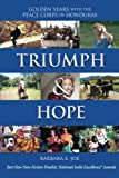 Triumph & Hope: Golden Years With The Peace Corps in Honduras