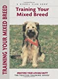 Training Your Mixed Breed (Positive Training)