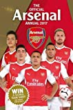The Official Arsenal Annual 2017 (Annuals 2017)