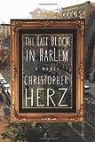 The Last Block in Harlem