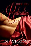 Ride to Restoration (Ride Series Book 2)