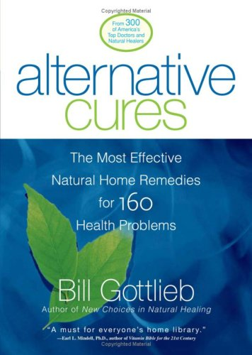 Alternative Cures: The Most Effective Natural Home Remedies