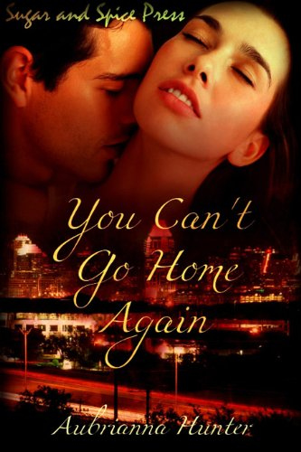 Book: You Can't Go Home Again by Aubrianna Hunter