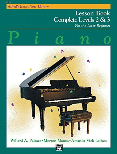 Alfred's Basic Piano Library: Piano Lesson Book, Complete Levels 2 & 3 for the Later Beginner (Alfred's Basic Piano Library)