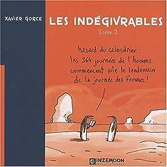 Indegivrables (les) T02