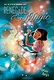 Renegade Magic (Unladylike Adventures of Kat Stephenson (Kat, Incorrigible))