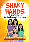 Shaky Hands - A Kid's Guide To Parkinson's Disease