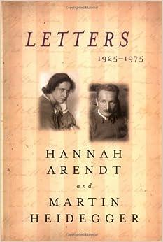 Letters : 1925-1975: Hannah Arendt, Martin Heidegger
