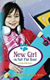 New Girl on Salt Flat Road: a Lola Zola book (The Lola Zola Books) (Volume 2)