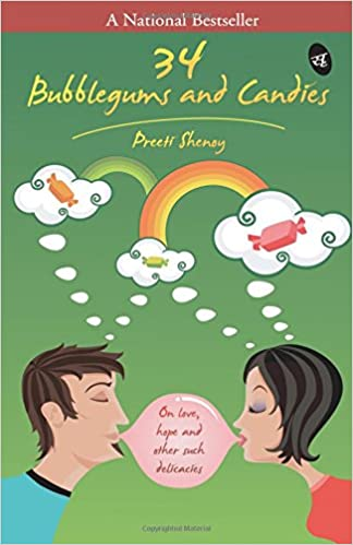 All Preeti Shenoy Books List : 34 Bubblegums and Candies