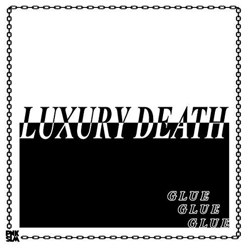 "LUXURY DEATH - GLUE E.P. - 12"" Vinyl - New"