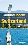 CultureShock! Switzerland - ebook