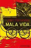Mala Vida par Marc Fernandez