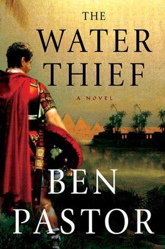 The Water Thief — Ben Pastor