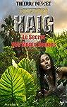 HAIG - Le Secret des Monts Rouges par Thierry Poncet