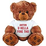 ANTON U Hella Fine Tho Gift: Medium Plush Teddy Bear