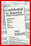 Confidential to America: Newspaper Advice Columns and Sexual Education